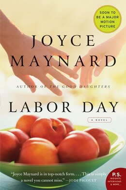 Book Labor Day: A Novel by Joyce Maynard
