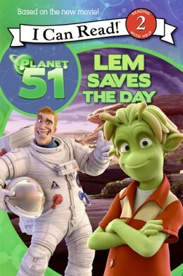 Book Planet 51: Lem Saves the Day by Gail Herman