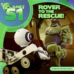 Book Planet 51: Rover to the Rescue! by Ray Santos