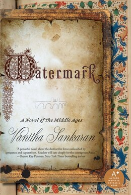 Book Watermark: A Novel of the Middle Ages by Vanitha Sankaran