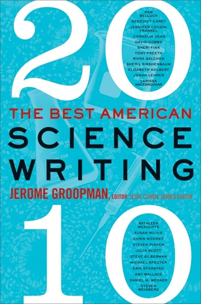 The Best American Science Writing 2010 by Jerome Groopman