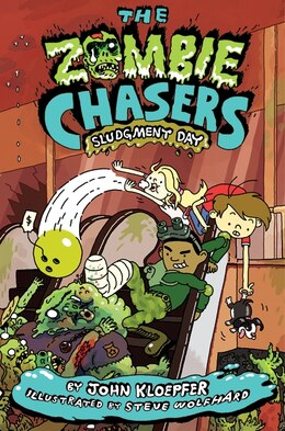 Book The Zombie Chasers #3: Sludgment Day: Sludgment Day by John Kloepfer