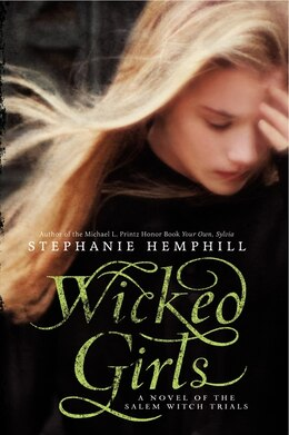 Book Wicked Girls: A Novel Of The Salem Witch Trials by Stephanie Hemphill
