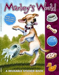 Marley: Marley's World Reusable Sticker Book: Marley's World Reusable Sticker Book