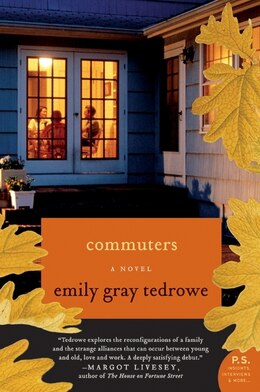Book Commuters: A Novel by Emily Gray Tedrowe