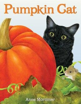Book Pumpkin Cat by Anne Mortimer