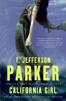 Book California Girl: A Novel by T Jefferson Parker