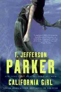 California Girl: A Novel by T Jefferson Parker