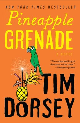 Book Pineapple Grenade: A Novel by Tim Dorsey