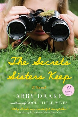 Book The Secrets Sisters Keep: A Novel by Abby Drake