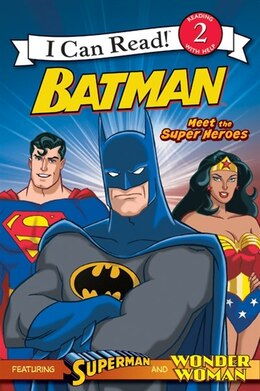Book Batman Classic: Meet The Super Heroes: With Superman and Wonder Woman by Michael Teitelbaum