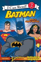 Batman Classic: Meet The Super Heroes: With Superman and Wonder Woman