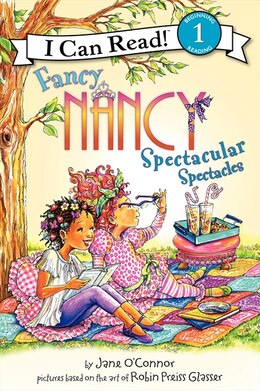 Book Fancy Nancy: Spectacular Spectacles: Spectacular Spectacles by Jane O'Connor