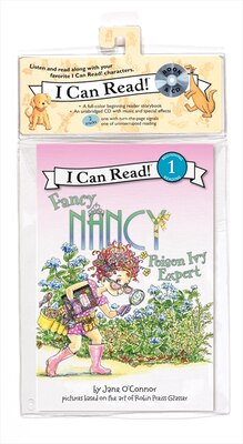 Book Fancy Nancy: Poison Ivy Expert Book And Cd: Poison Ivy Expert Book And Cd by Jane O'Connor