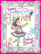 Fancy Nancy: A Doodle and Draw Book: A Doodle and Draw Book