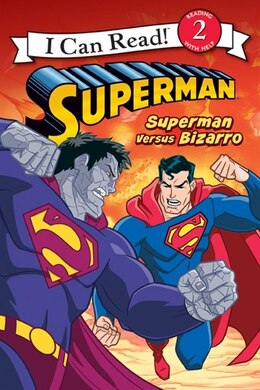 Book Superman Classic: Superman Versus Bizarro: Superman Versus Bizarro by Chris Strathearn
