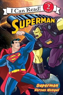 Book Superman Classic: Superman Versus Mongul: Superman Versus Mongul by Michael Teitelbaum