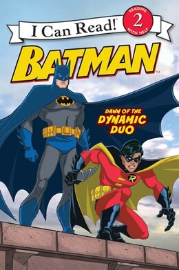 Book Batman Classic: Dawn Of The Dynamic Duo: Dawn Of The Dynamic Duo by John Sazaklis