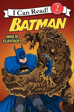 Book Batman Classic: Who Is Clayface?: Who Is Clayface? by Donald Lemke
