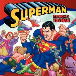Book Superman Classic: Attack Of The Toyman: Attack Of The Toyman by John Sazaklis