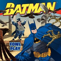 Book Batman Classic: Fowl Play: Fowl Play by John Sazaklis