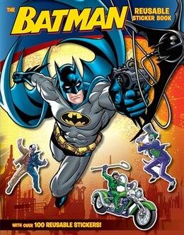Book Batman Classic: The Batman Reusable Sticker Book: The Batman Reusable Sticker Book by John Sazaklis