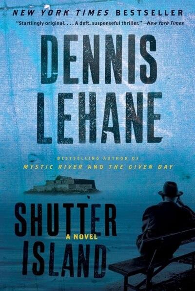 Shutter Island: A Novel by Dennis Lehane