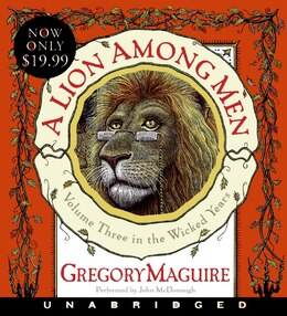 Book A Lion Among Men Low Price Cd: Volume Three in The Wicked Years by Gregory Maguire
