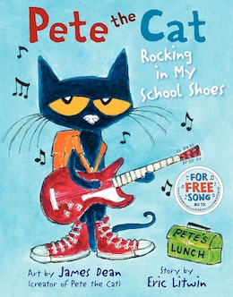 Book Pete the Cat: Rocking in My School Shoes by Eric Litwin