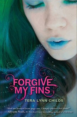 Book Forgive My Fins by Tera Lynn Childs