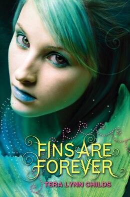 Book Fins Are Forever by Tera Lynn Childs