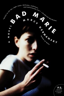 Book Bad Marie: A Novel by Marcy Dermansky