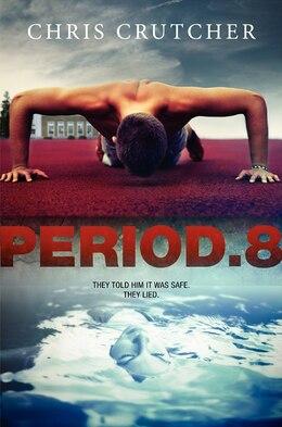 Book Period 8 by Chris Crutcher