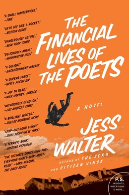 Book The Financial Lives Of The Poets: A Novel by Jess Walter