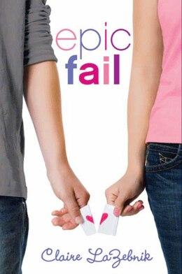 Book Epic Fail by Claire Lazebnik