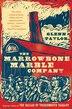 The Marrowbone Marble Company by Glenn Taylor