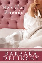 More Than Friends: A Novel