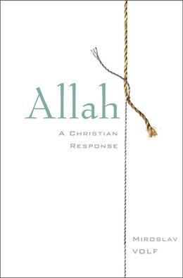 Book Allah: A Christian Response by Miroslav Volf