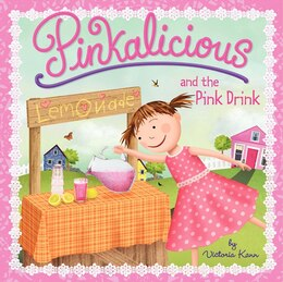 Book Pinkalicious And The Pink Drink by Victoria Kann