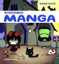 Kodomo Manga: Super Cute!: Super Cute!