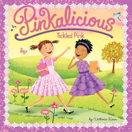 Book Pinkalicious: Tickled Pink: Tickled Pink by Victoria Kann