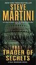 Trader of Secrets: A Paul Madriani Novel by Steve Martini