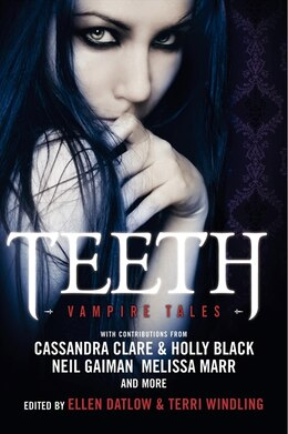 Book Teeth: Vampire Tales by Ellen Datlow