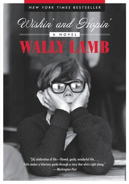 Book Wishin' And Hopin': A Novel by Wally Lamb