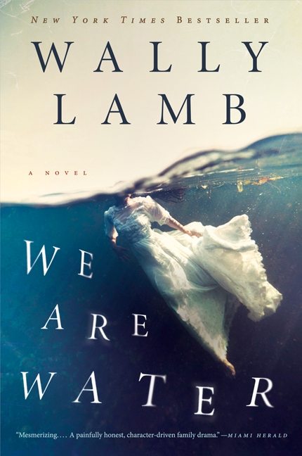 Book We Are Water: A Novel by Wally Lamb