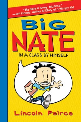 Book Big Nate: In A Class By Himself: In a Class by Himself by Lincoln Peirce