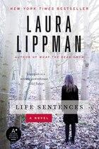 Life Sentences: A Novel