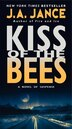 Kiss of the Bees by J. A Jance