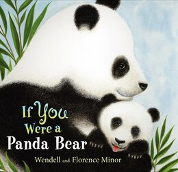 Book If You Were A Panda Bear by Florence Minor