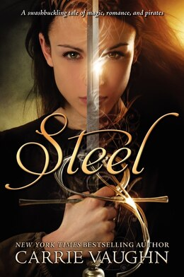 Book Steel by Carrie Vaughn